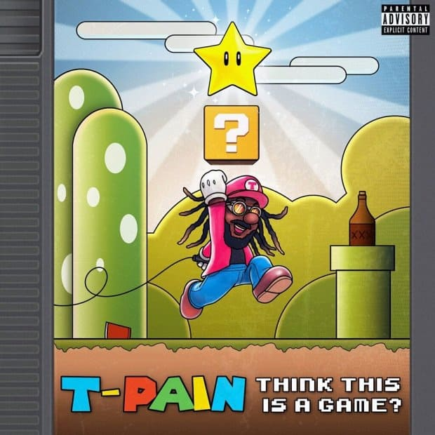 New Music: T-Pain - Think It's A Game