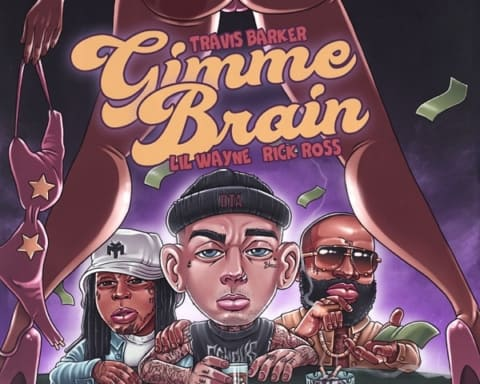 New Music Travis Barker - Gimme Brain (Feat. Lil Wayne & Rick Ross)