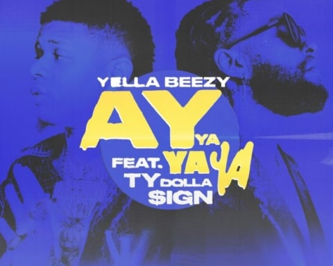 New Music Yella Beezy - Ay Ya Ya Ya (Feat. Chris Brown)
