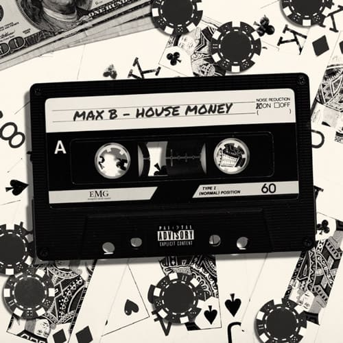 Stream Max B's New 'House Money' EP